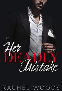 Her Deadly Mistake
