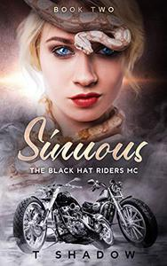 Sinuous: The Black Hat Riders MC
