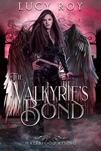 The Valkyrie's Bond