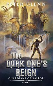 The Dark One's Reign