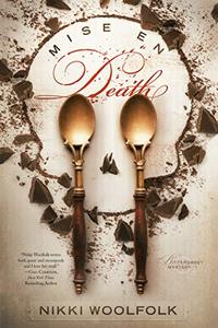 Mise en Death: Bittersweet Mystery, Book 1: A delicious steampunk mystery