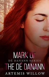 Mark of the De Danann: De Danann Series