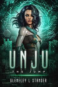 UNJU - The Jump: a sci-fi fantasy romance
