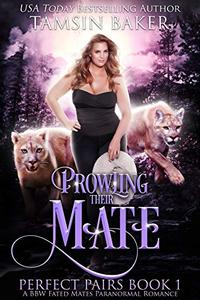 Prowling their Mate: A BBW Fated Mates Paranormal Romance