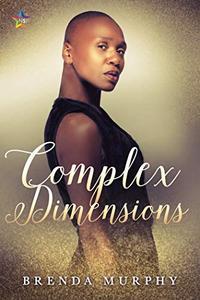 Complex Dimensions: A Rowan House Novel