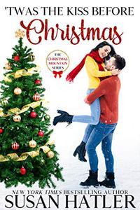 'Twas the Kiss Before Christmas