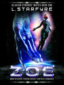 Zoe: BBW Reverse Harem Space Fantasy Romance