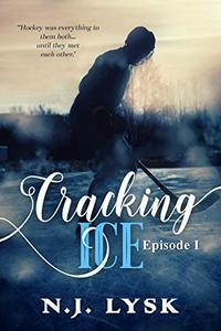 Cracking ice (episode 1): Alpha/Omega Hockey Romance