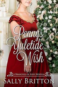Penny's Yuletide Wish: A Regency Romance Novella