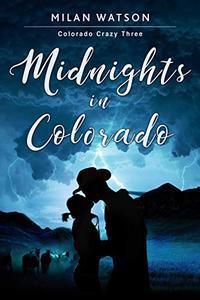 Midnights in Colorado