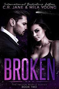 Broken: The Fallen World Series Book 2