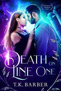 Deities & Desires: Death On Line One