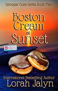 Boston Cream at Sunset: A Donut Shop Series Novella