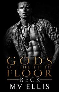 Beck: Gods Of The Fifth  Floor 1: A second chance romance