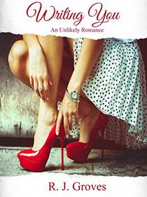 Writing You: An Unlikely Romance