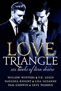 Love Triangle: Six Books of Torn Desire