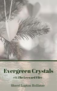 Evergreen Crystals