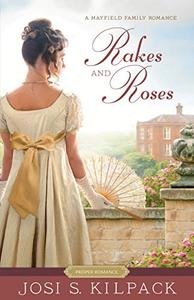 Mayfield Family, Book 3: Rakes and Roses