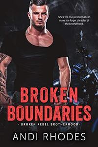 Broken Boundaries: Broken Rebel Brotherhood