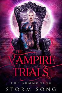 Vampire Trials: The Summoning: A Reverse Harem Fantasy Novel