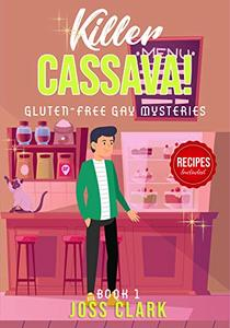 Killer Cassava!: A One-Hour Mystery, Thriller & Suspense Short Read