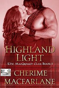 Highland Light: The MacGrough Clan Book 1