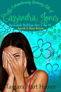 Episode 5: Sweet Sixteen: The Extraordinarily Ordinary Life of Cassandra Jones