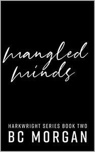 Mangled Minds