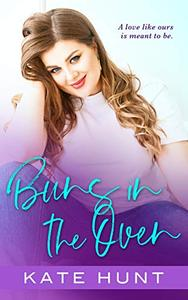 Buns in the Oven: A BBW Romance