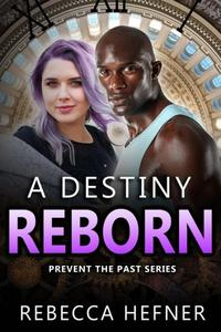 A Destiny Reborn