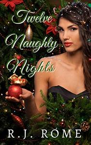 Twelve Naughty Nights