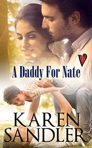 A Daddy for Nate: A Hart Valley Romance