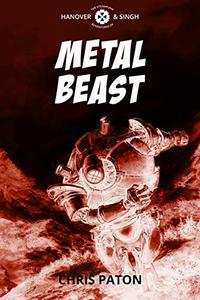 Metal Beast: A Short Story for Halloween