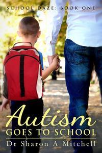 Autism Goes to School