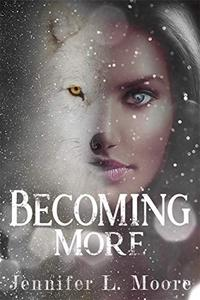 Becoming More: