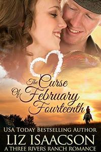 The Curse of February Fourteenth: Christian Contemporary Romance