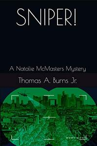Sniper!: A Natalie McMasters Mystery
