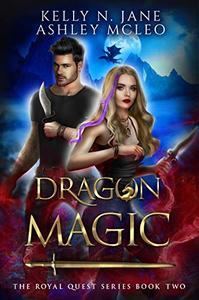 Dragon Magic: A Dragon Shifter Fantasy Adventure