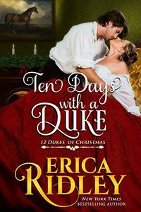 Ten Days with a Duke: A Regency Christmas Romance