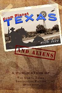 From Planet Texas, With Love and Aliens