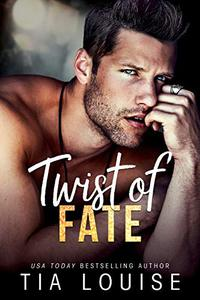 Twist of Fate: A sexy friends-to-lovers, single-parent romance.