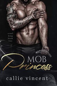 Mob Princess: An Arranged Dark Mafia Romance