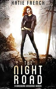 The Night Road: A Young Adult Dystopian Romance