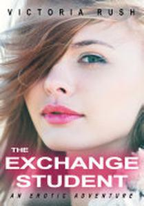 The Exchange Student: An Erotic Adventure