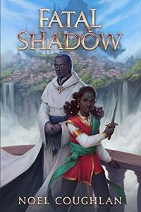 Fatal Shadow