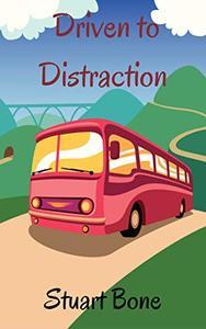 Driven to Distraction: A Tenhamshire Comedy