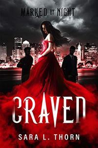 Craved: A Vampire Romance