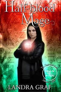 The Nightshade Guild: Half-Blood Mage