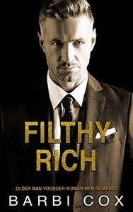Filthy Rich: Age Gap Reverse Harem Romance