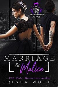 Marriage & Malice : Underworld Kings